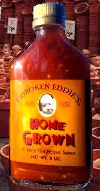 Try Hoboken Eddie's special HomeGrown sauce!